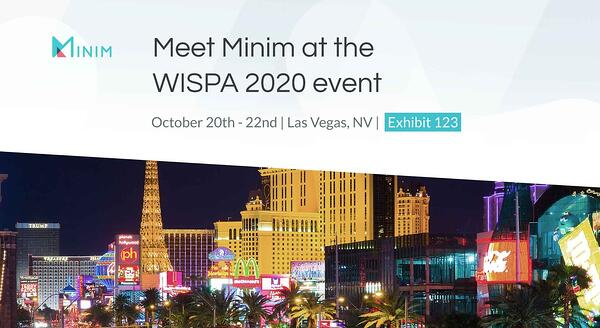Meet Minim at the WISPA 2020 event