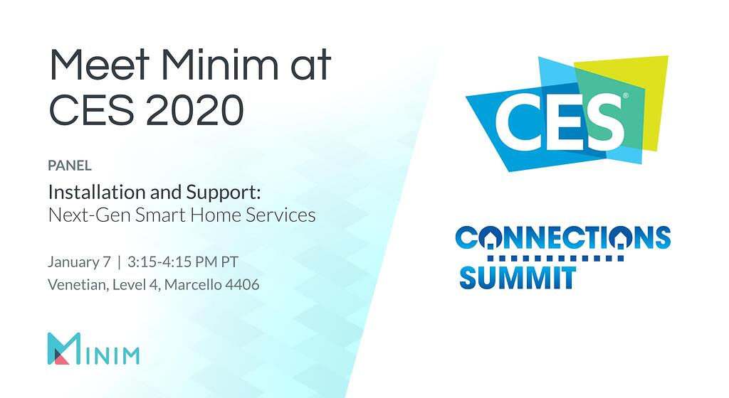 Meet Minim at CES 2020