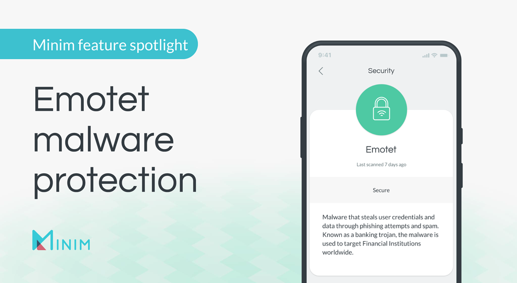 Minim feature spotlight: Emotet malware protection