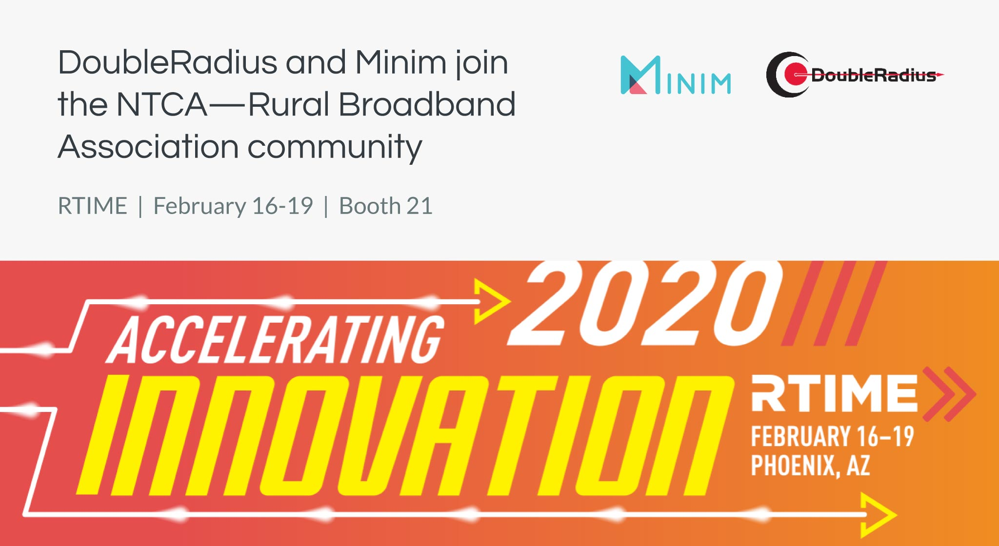 DoubleRadius and Minim join the NTCA—Rural Broadband Association community
