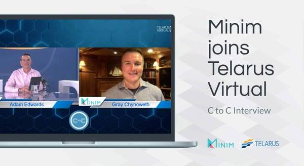 Telarus C-Level Interview with Minim