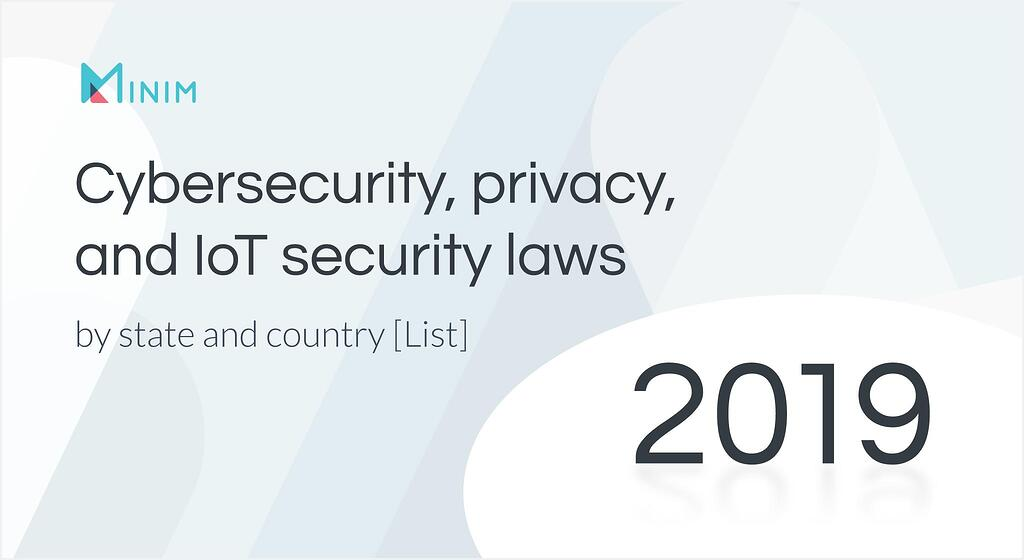 Cybersecurity legislation by state 2019