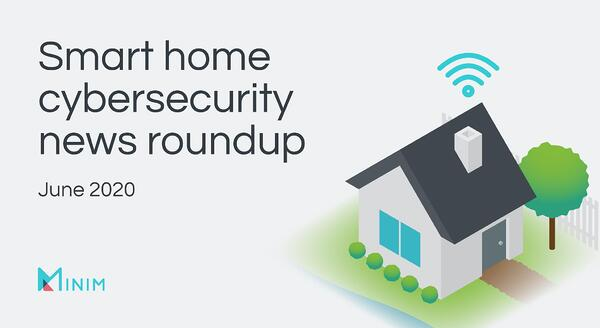 smarthome-cybersecureity-roundup-blog-1