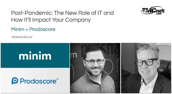 The New Role of IT and How It'll Impact Your Company [webinar recap]