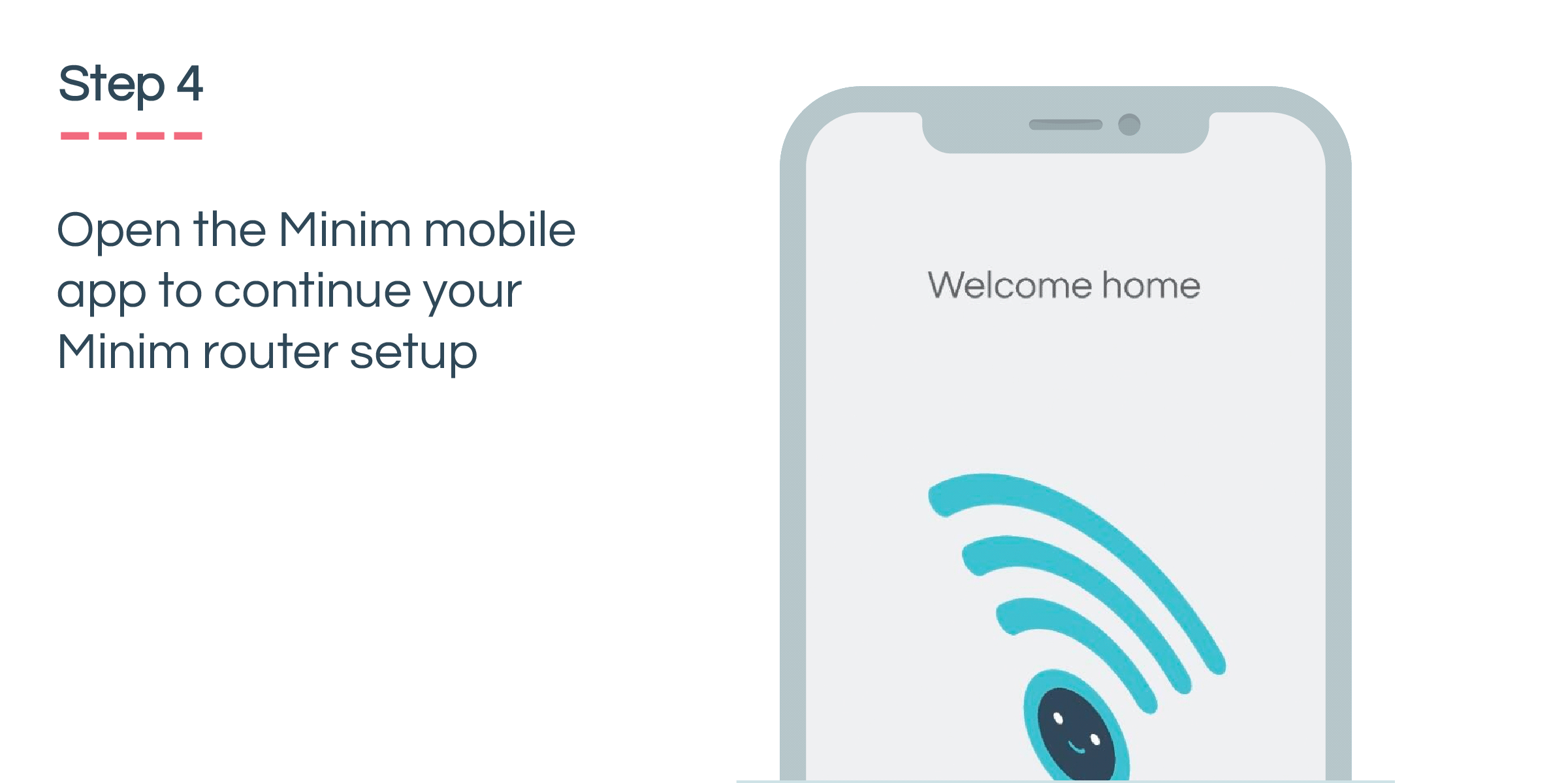 Step 4: Open the Minim mobile app to continue your Minim router setup