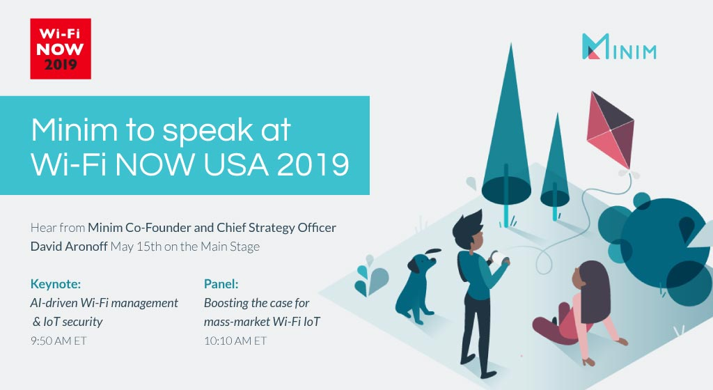 minim-at-wifi-now-usa-2019